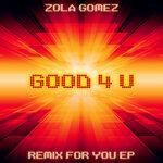 Good 4 U (Remix For You EP)