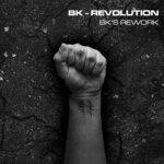 Revolution - BK's Rework
