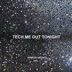 Tech Me Out Tonight, Vol 1