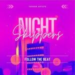 Night Skippers (Follow The Beat) Vol 1