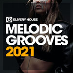 Melodic Grooves Summer '21
