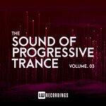 The Sound Of Progressive Trance, Vol 03