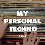 My Personal Techno Vol 6