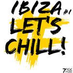 Ibiza Let' Chill, Vol 1