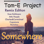 Somewhere (Remix Edition)