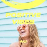 Positive Vibes: Fill Your Days With A Positive Charge From Hoop Records