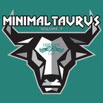 Minimal Taurus, Vol 7