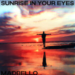 Sunrise In Your Eyes