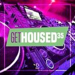 Get Housed Vol 35
