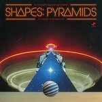 Shapes: Pyramids (Compiled By Robert Luis)