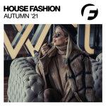 House Fashion Autumn '21