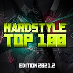 Hardstyle Top 100 - Edition 2021.2