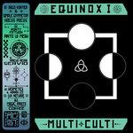 Multi Culti Equinox I