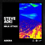 Aurora (Steve Aoki Presents Ninja Attack)