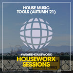 House Music Tools (Autumn '21)