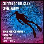 Chicken Of The Sea/Combination