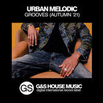 Urban Melodic Grooves (Autumn '21)