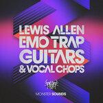 Lewis Allen - Emo Trap Guitars & Vocal Chops (Sample Pack WAV)