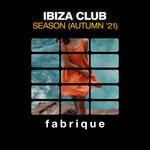 Ibiza Club Season (Autumn '21)