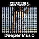 Melodic House & Techno (Autumn '21)