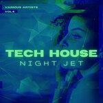 Tech House Night Jet, Vol 4