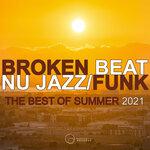 Broken Beat Nu Jazz: Funk The Best Of Summer 2021