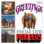 Greetings From The Pioneers (Expanded Version)
