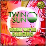 When We're Dancing