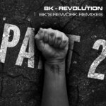 Revolution (BK's Rework Remixes Part 2)