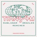 Sublunar Oracles (Remixes)