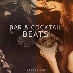 Bar & Cocktail Beats Vol 1