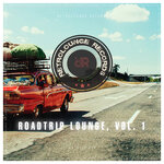 Roadtrip Lounge Vol 1
