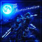 The Assassanation
