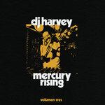 The Sound Of Mercury Rising Vol III