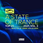 A State Of Trance Top 20 - 2021 Vol 3