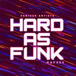Hard As Funk 002
