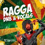 Ragga DnB & Vocals (Sample Pack WAV/APPLE/LIVE)