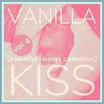 Vanilla Kiss (Beautiful Lounge Collection), Vol 4