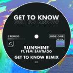 Sunshine (Get To Know Remix)