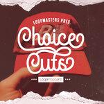 Choice Cuts (Sample Pack WAV)