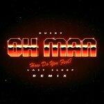 Oh Man (Remix)