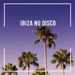 Ibiza Nu Disco, Vol 1