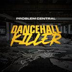 Dancehall Killer