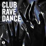 Club Rave Dance (unmixed tracks)