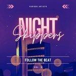 Night Skippers (Follow The Beat) Vol 2