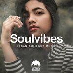 Soulvibes: Urban Chillout Music