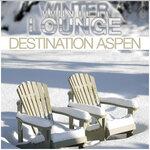 Winter Lounge (Destination Aspen)