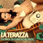 La Terraza (The Magic Of Lounge & Chill House)