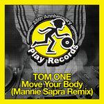 Move Your Body (Mannie Sapra Remix)
