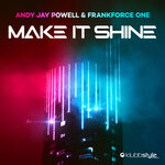 Make It Shine (Klubbingman & Andy Jay Powell Mix)